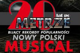Wałbrzych Wydarzenie Musical Musical 20 lat po metrze