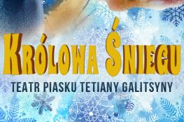 Świdnica Wydarzenie Spektakl Teatr Piasku - Królowa Śniegu