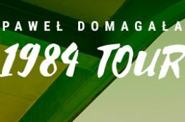 Wałbrzych Wydarzenie Koncert PAWEŁ DOMAGAŁA 1984 TOUR cz. 4
